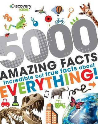 Discovery Kids 5000 Amazing Facts by Parragon Books Ltd image