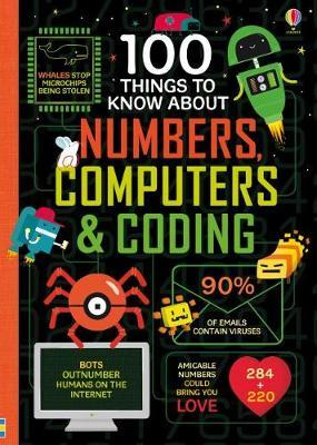 100 Things to Know About Numbers, Computers & Coding by Various ~