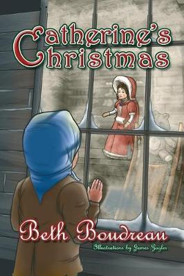 Catherine's Christmas by Beth Boudreau image