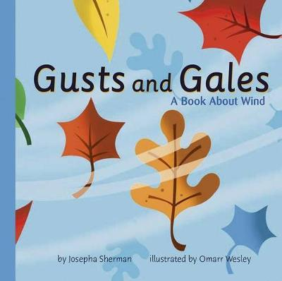 Gusts and Gales by Josepha Sherman