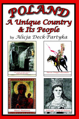 Poland, A Unique Country & Its People by Alicja Deck-Partyka image