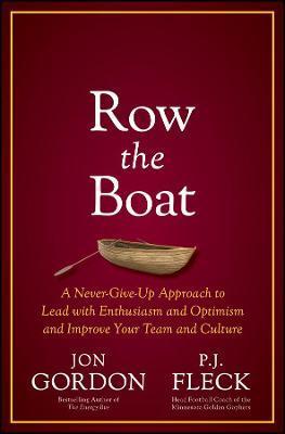 Row the Boat by Jon Gordon