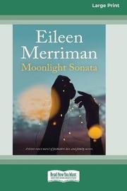Moonlight Sonata (16pt Large Print Edition) by Eileen Merriman