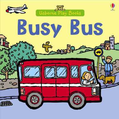 Busy Bus by Felicity Brooks image