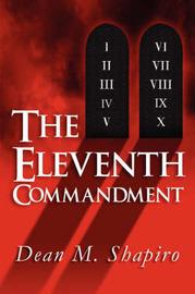 The Eleventh Commandment by Dean M. Shapiro image