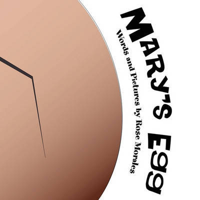 Mary's Egg by Rose Morales image