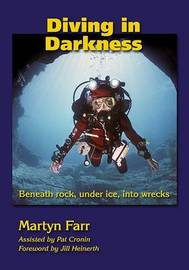 Diving in Darkness by Martyn Farr image