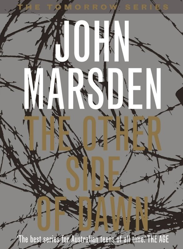 The Other Side of Dawn (Tomorrow Series #7) by John Marsden