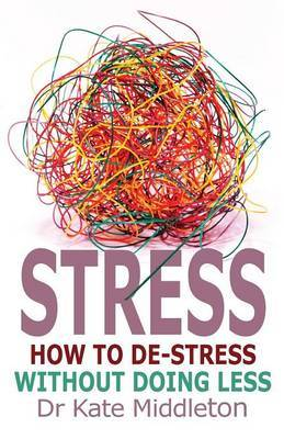 Stress by Kate Middleton