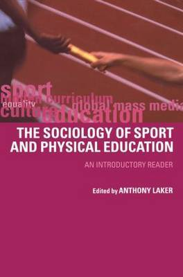 Sociology of Sport and Physical Education by Anthony Laker image