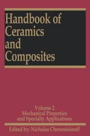 Handbook of Ceramics and Composites by Nicholas P Cheremisinoff
