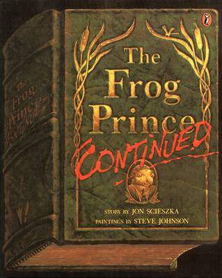 The Frog Prince Continued by Jon Scieszka image