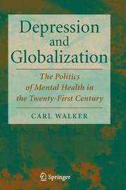 Depression and Globalization by Carl Walker