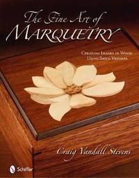 The Fine Art of Marquetry by Craig Vandall Stevens image