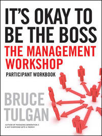 It's Okay to Be the Boss by Bruce Tulgan image