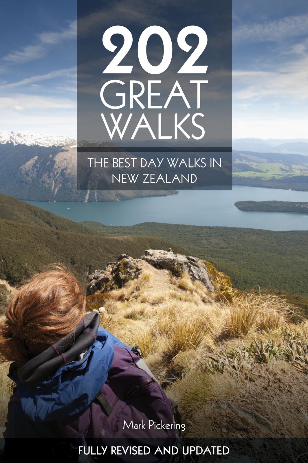 202 Great Walks: The Best Day Walks in New Zealand by Mark Pickering image