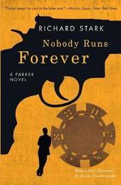 Nobody Runs Forever by Richard Stark