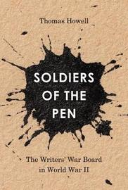 Soldiers of the Pen by Thomas Howell