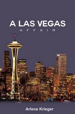 A Las Vegas Affair by Arlene Krieger image
