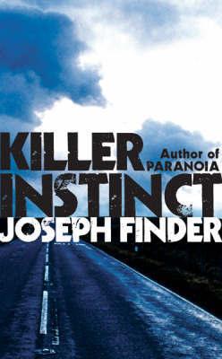 Killer Instinct by Joseph Finder image