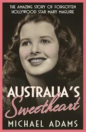 Australia's Sweetheart by Michael Adams