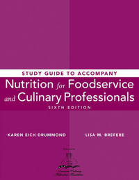 Nutrition for Foodservice and Culinary Professionals: Study Guide by Karen Eich Drummond image