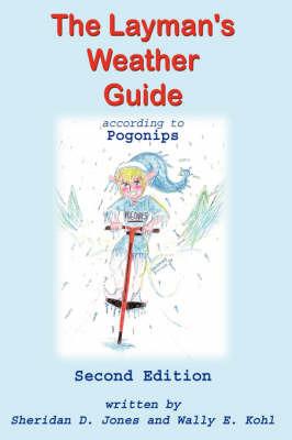The Layman's Weather Guide According to Pogonips by Sheridan D. Jones image