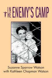 In the Enemy's Camp by Suzanne Sparrow Watson image