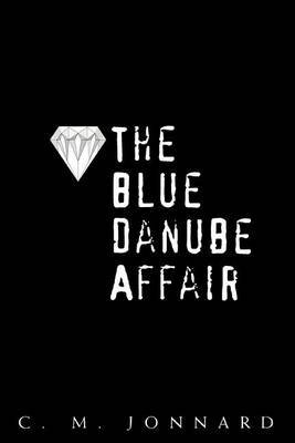 The Blue Danube Affair by C. M. Jonnard image