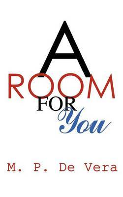 A Room for You by M. P. De Vera