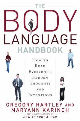 The Body Language Handbook by Gregory Hartley