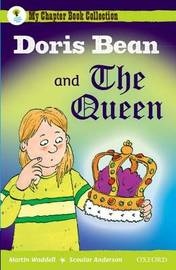 Oxford Reading Tree: All Stars: Pack 2: Doris Bean and the Queen by Martin Waddell image