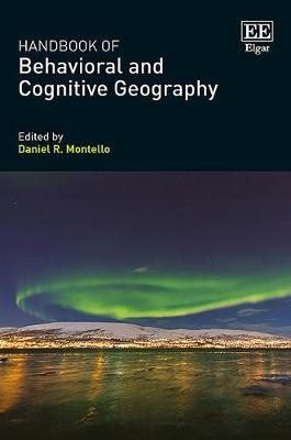 Handbook of Behavioral and Cognitive Geography image