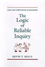 The Logic of Reliable Inquiry by Kevin T Kelly image