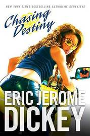 Chasing Destiny by Eric Jerome Dickey