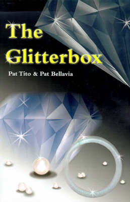 The Glitter Box by Pat Tito