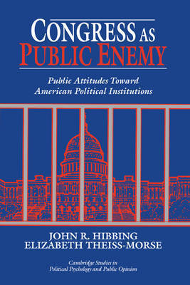 Cambridge Studies in Public Opinion and Political Psychology by John R. Hibbing
