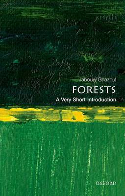 Forests: A Very Short Introduction by Jaboury Ghazoul image