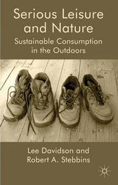 Serious Leisure and Nature by Lee Davidson