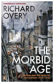 The Morbid Age by Richard Overy