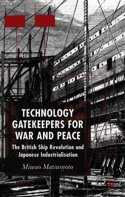 Technology Gatekeepers for War and Peace by M. Matsumoto