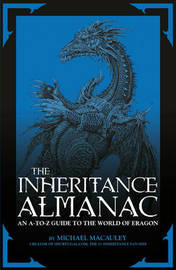 The Inheritance Almanac: an A to Z Guide to the World of Eragon by Mike Macauley