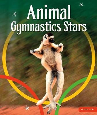 Animal Gymnastics Stars by Gail Terp