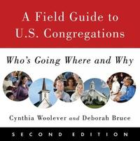 A Field Guide to U.S. Congregations, Second Edition by Cynthia Woolever image