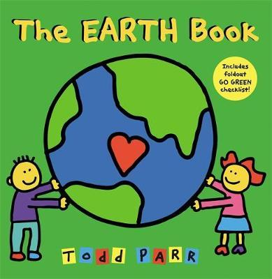 I Love the Earth by Todd Parr image