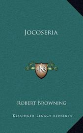 Jocoseria by Robert Browning