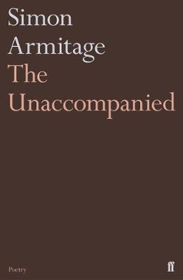 The Unaccompanied by Simon Armitage image