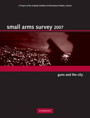 Small Arms Survey 2007 by Small Arms Survey, Geneva image