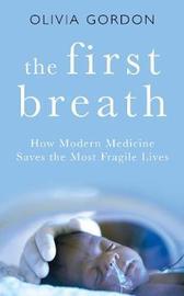 The First Breath by Olivia Gordon