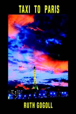 Taxi to Paris by Ruth Gogoll